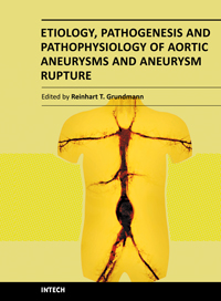 Etiology, Pathogenesis and Pathophysiology of Aortic Aneurysms and Aneurysm Rupture